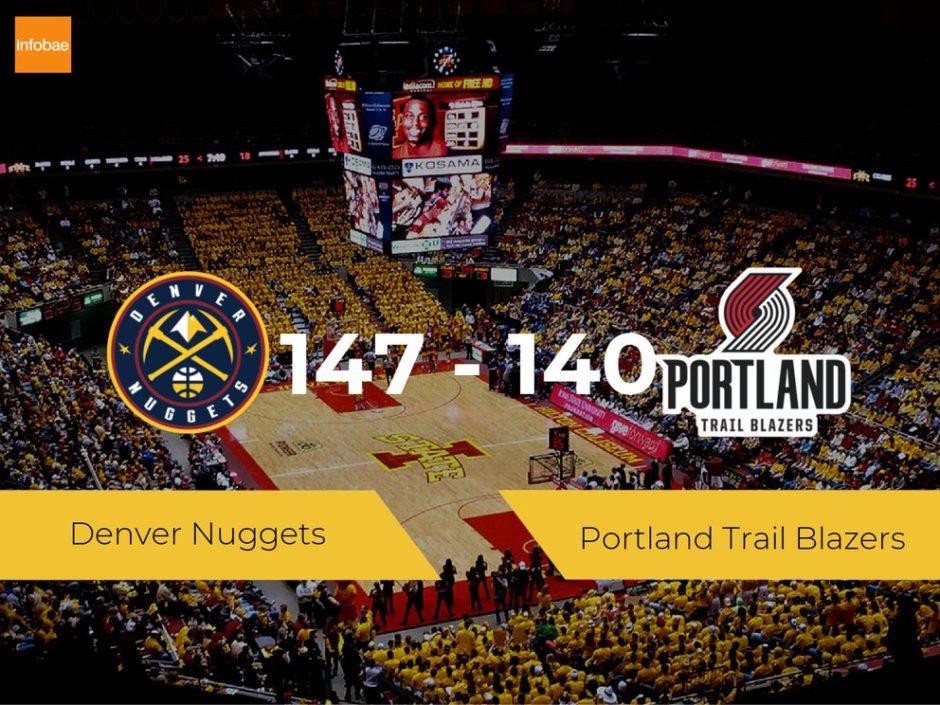 Denver Nuggets se hace con la victoria contra Portland Trail Blazers por 147-140